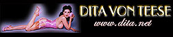 The Official Website of Pinup Star and Burlesque Performer, Miss Dita Von Teese